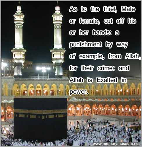 As to the thief, Male or Female, cut off his or her hands - Allah Quotes