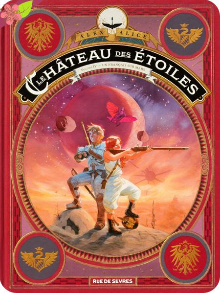 Le château des étoiles vol. IV - Un français sur Mars