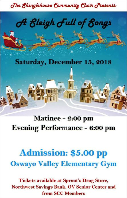 "12-15 The Shinglehouse Community Choir Presents "" A Sleigh Full of Songs"""