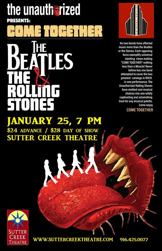 "Sutter Creek Theater: The Unauthorized Rolling Stones,""Come Together""  -Sat Jan 25"