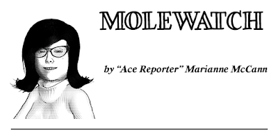 Molewatch with Marianne McCann, Ace Reporter