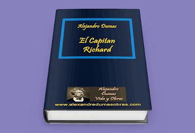 El Capitán Richard Alejandro Dumas