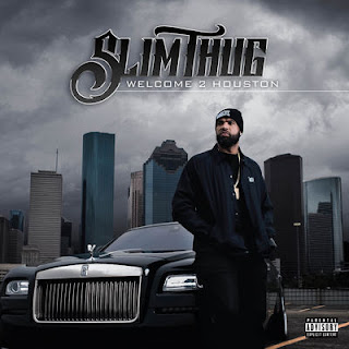 Slim Thug - Welcome 2 Houston (2017) - Album Download, Itunes Cover, Official Cover, Album CD Cover Art, Tracklist