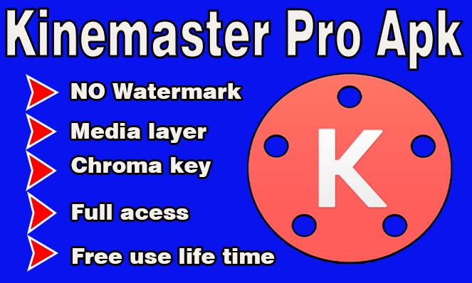 Kine Master Pro Apk Best Video Editor For Mobile No Watermark Free