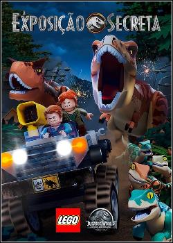 Lego Jurassic World: A Exposição Secreta Dublado
