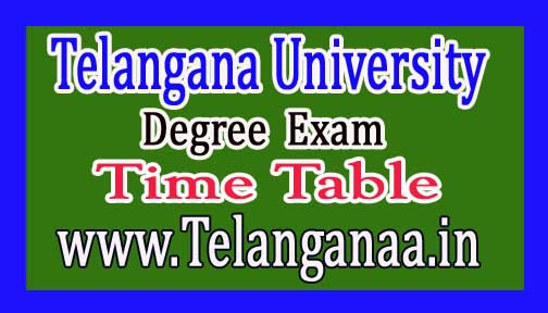Telangana University Degree 1st year 1st sem Regular Exam Time Table 2016