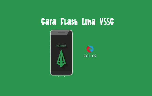 Cara Flash Luna V55C 100% Work