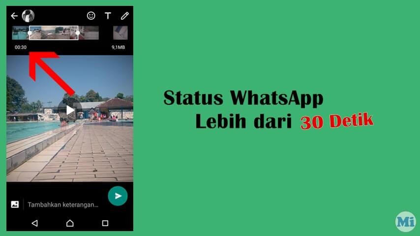 Cara Membuat Story Status Whatsapp Lebih Dari 30 Detik Menit Info