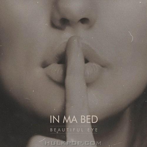 Beautiful Eye – In Ma Bed – Single