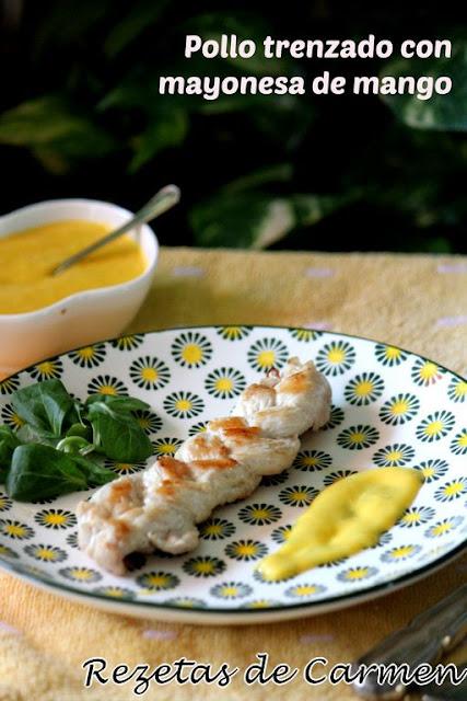 Pollo trenzado con mayonesa de mango.