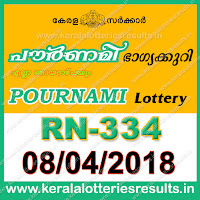 """kerala lottery result 8 4 2018 pournami RN 334"" 8 April 2018 Result, kerala lottery, kl result,  yesterday lottery results, lotteries results, keralalotteries, kerala lottery, keralalotteryresult, kerala lottery result, kerala lottery result live, kerala lottery today, kerala lottery result today, kerala lottery results today, today kerala lottery result, 8 4 2018, 8.4.18, kerala lottery result 08-04-2018, pournami lottery results, kerala lottery result today pournami, pournami lottery result, kerala lottery result pournami today, kerala lottery pournami today result, pournami kerala lottery result, pournami lottery RN 334 results 8-4-2018, pournami lottery RN 334, live pournami lottery RN-334, pournami lottery, 08/04/2018 kerala lottery today result pournami, pournami lottery RN-334 8/4/2018, today pournami lottery result, pournami lottery today result, pournami lottery results today, today kerala lottery result pournami, kerala lottery results today pournami, pournami lottery today, today lottery result pournami, pournami lottery result today, kerala lottery result live, kerala lottery bumper result, kerala lottery result yesterday, kerala lottery result today, kerala online lottery results, kerala lottery draw, kerala lottery results, kerala state lottery today, kerala lottare, kerala lottery result, lottery today, kerala lottery today draw result"