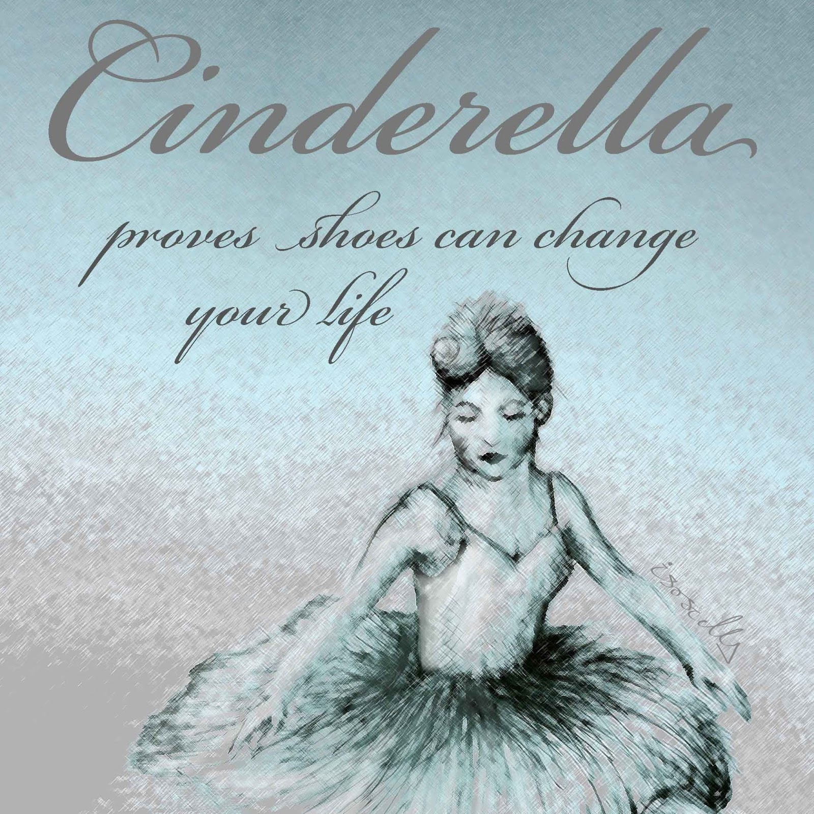 Motivational monday cinderella proves shoes can change your life illustration