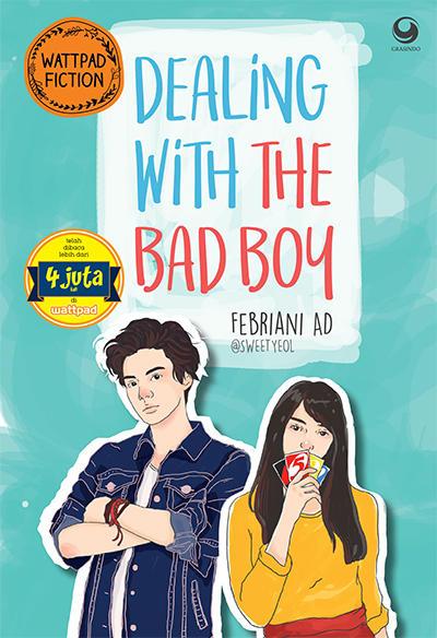 Dealing With The Bad Boy karya Febriani AD Dealing With The Bad Boy karya Febriani AD