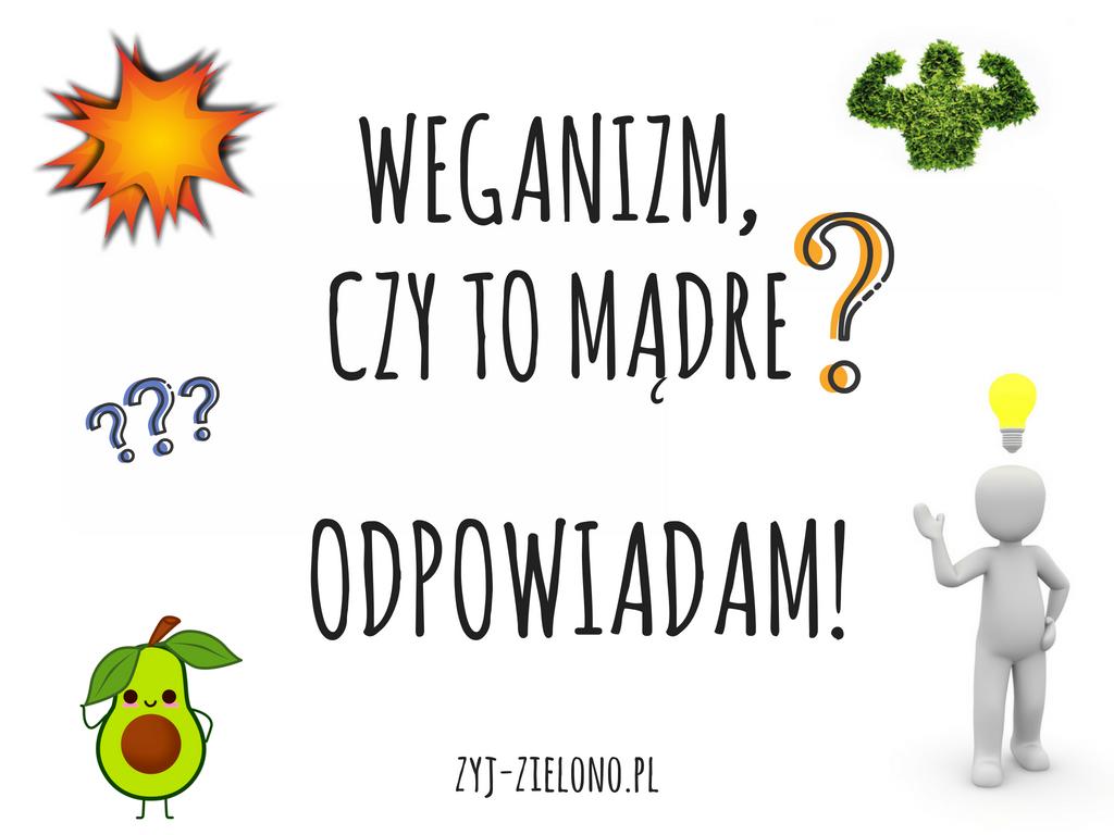 Czy weganizm jest zdrowy?
