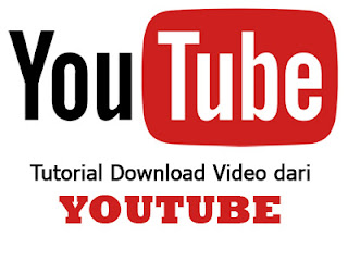 Tutorial mendownload video dari youtube