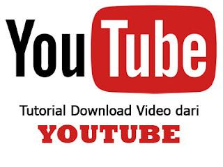 Tutorial mendownload video dari youtube
