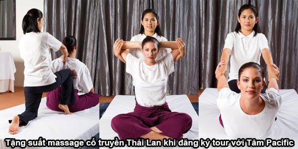 Tặng suất massage cổ truyền Thái Lan khi đăng ký tour với Tâm Pacific