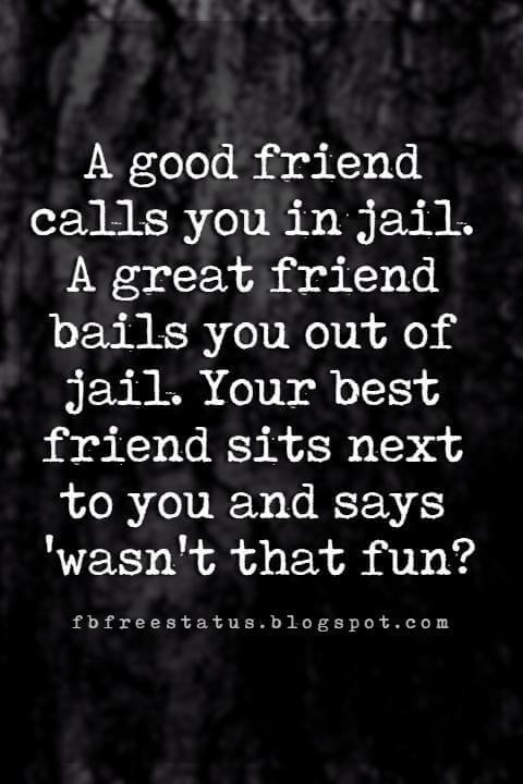 Funny Friendship Quotes For Your Craziest Friends