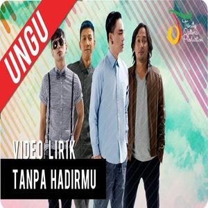 Download Tanpa Hadirmu by Ungu