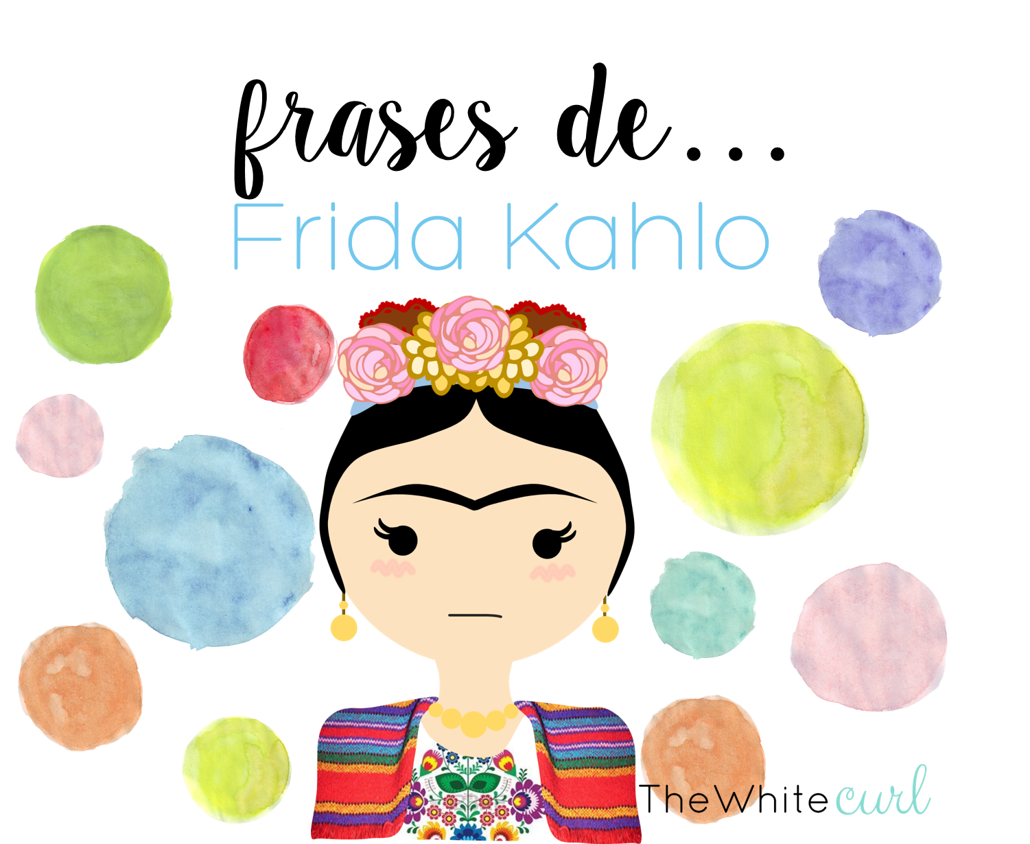 Imagenes De Frida Kahlo Para Imprimir: Frases De Frida Kahlo. Láminas Con Mensaje