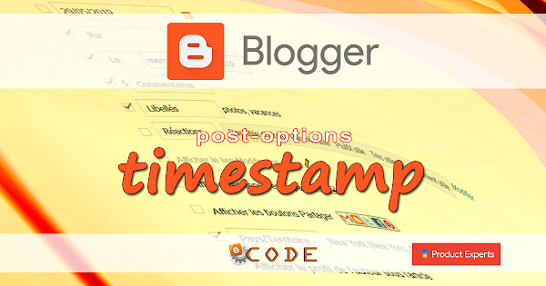Blogger - Date de publication de l'article (post-timestamp)