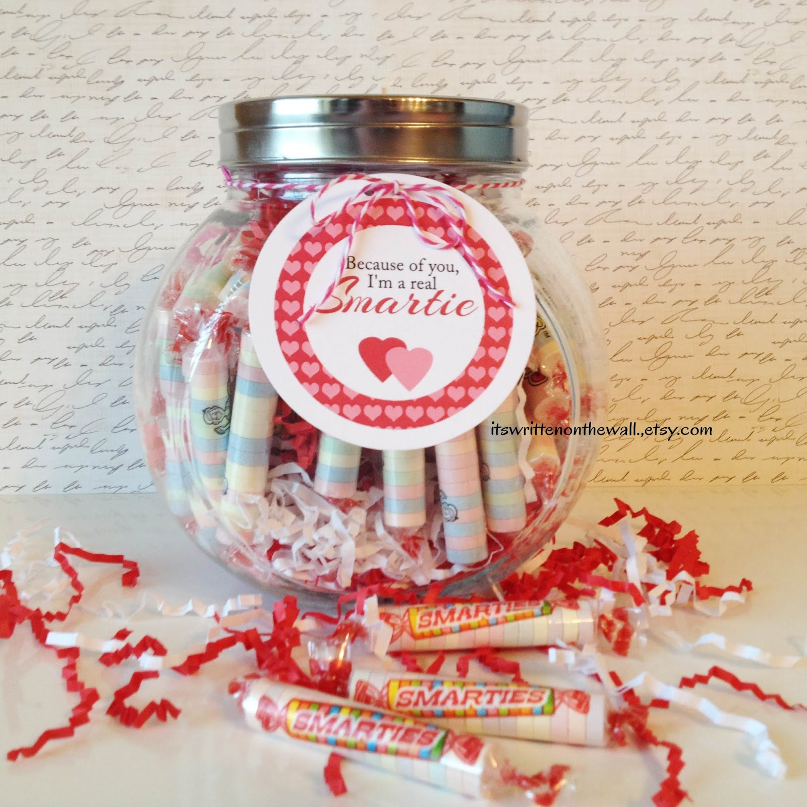 """It's Written on the Wall: """"Because of you, I'm a Smartie Valentine's Day Teacher Appreciation ..."""