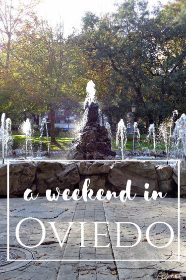 A Weekend in Oviedo, Spain