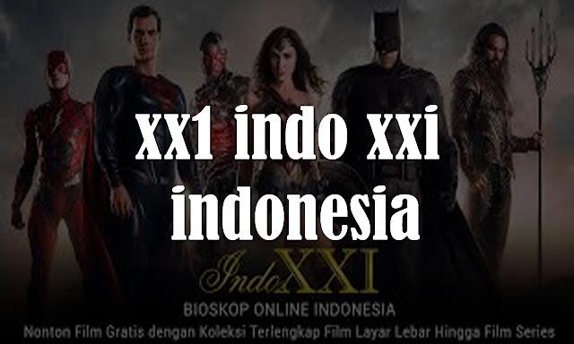 XX1 INDO XXI INDONESIA
