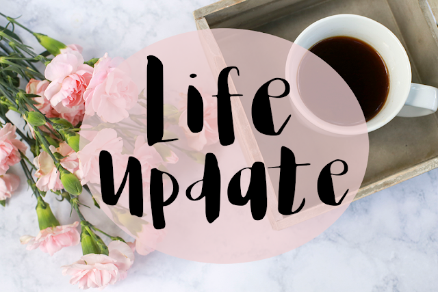 Life Update || August 2016
