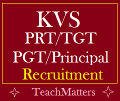 image : KVS PRT, TGT, PGT Recruitment 2017-18 @ TeachMatters