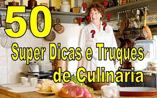 50 dicas e truques que vão mudar a sua vida na cozinha (Imagem: Reprodução/Montagem)