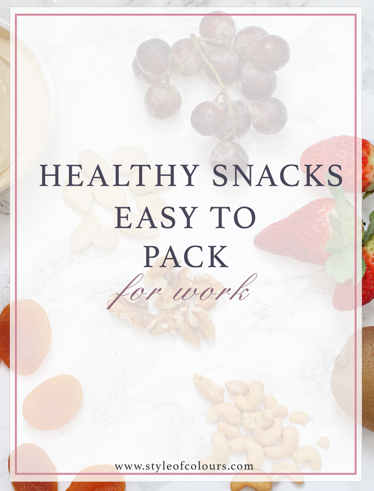 Healthy snacks which are easy to pack and eat at work