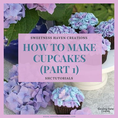 HOW TO MAKE CUPCAKES (PART 1)