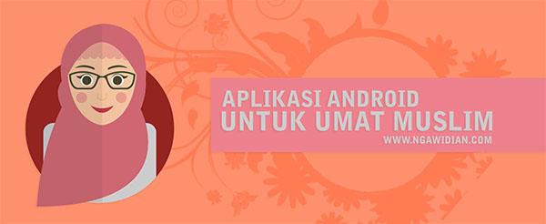 Aplikasi Android Untuk Bulan Ramadhan