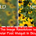 How To Fix The Image Resolution Issue of Popular Post Widget In Blogger
