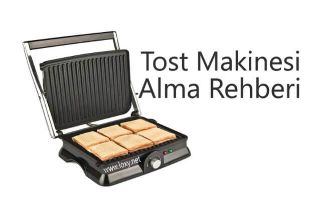 Tost Makinesi Tavsiyesi