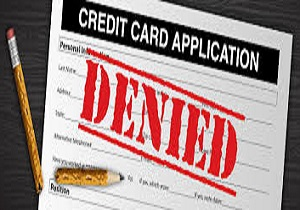 Reasons For The Rejection Of Credit Card Application