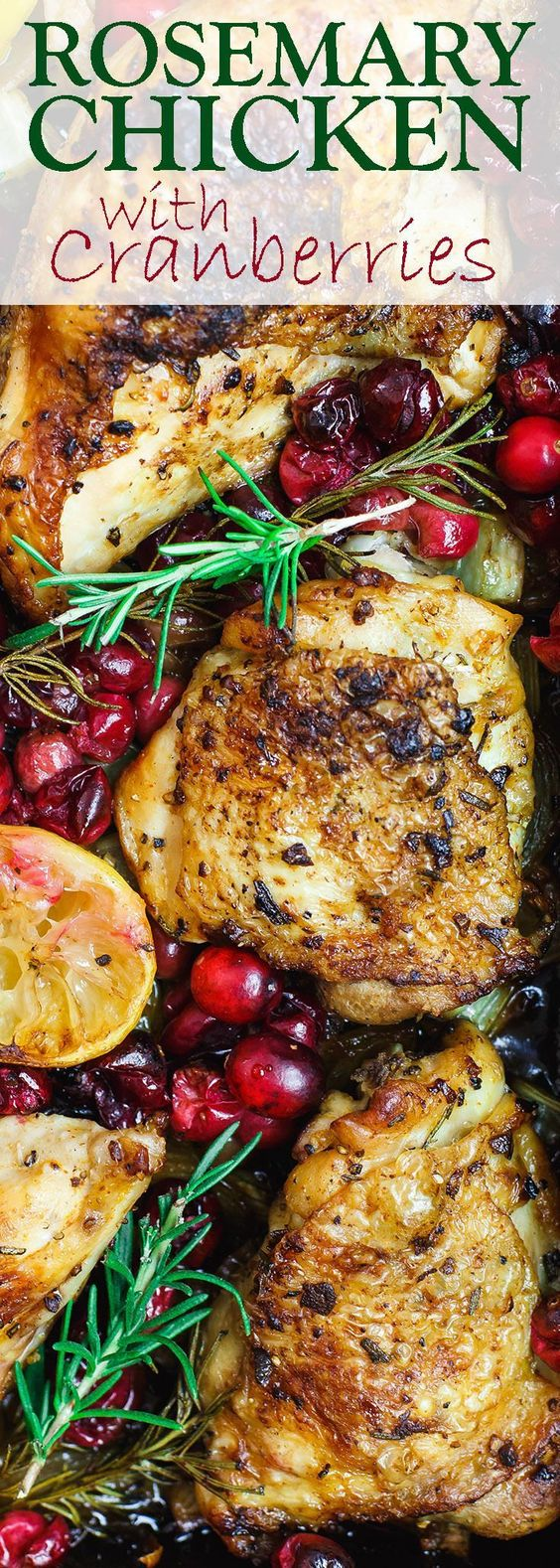 Garlic Rosemary Chicken with Cranberries