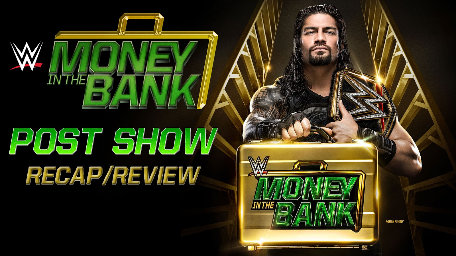 WWE Money in the Bank 2016 Recap and Review Podcast