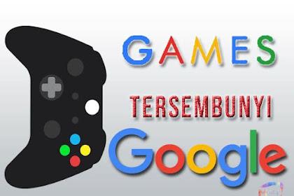 Inilah 13 Game Tersembunyi Google Pasti Seru yang Tidak Banyak Diketahui Orang!