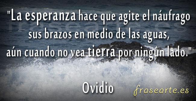 Frases de esperanza, Ovidio