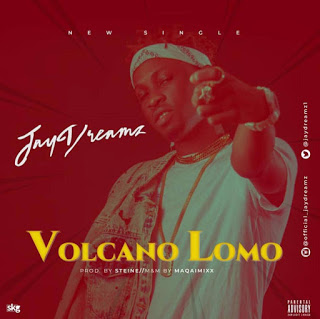 DOWNLOAD MP3: Jay Dreamz - Volcano Lomo