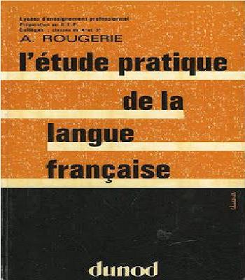 livre l'étude pratique de la langue française
