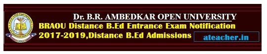Dr BR Ambedkar Open University (BRAOU) B.Ed Entrance Test 2018 Notification,Application Form, Exam Schedule,Model Papers