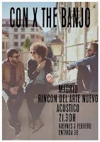Concierto de Con x the banjo en El rincón del arte nuevo