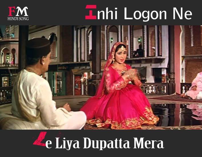 Inhi-Logon-Ne-Le-Liya-Dupatta-Mera-Pakeezah-1972,