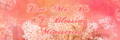Let me Be a Blessing Forum