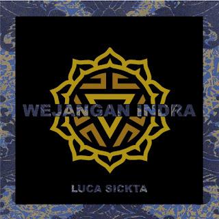Luca Sickta - Wejangan Indra MP3