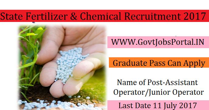 Gujarat State Fertilizers & Chemicals Recruitment 2017