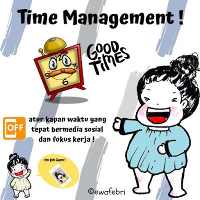 TIME MANAGEMENT BY EWAFEBRI